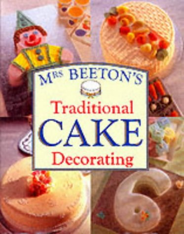 9781860199530: Mrs Beetons Traditional Cake Decorating