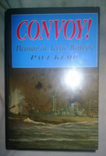 9781860199691: Convoy!: Drama in Arctic Waters