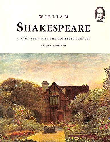 9781860199769: Shakespeare: A Biography with the Complete Sonnets