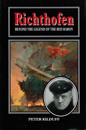 9781860199905: Richthofen: Beyond the Legend of the Red Baron