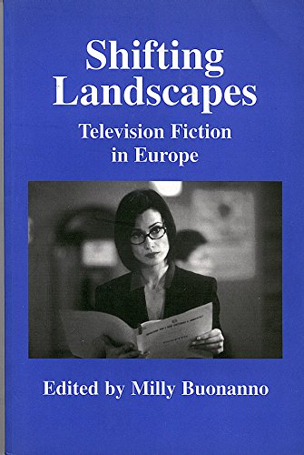 9781860205668: Shifting Landscapes: Television Fiction in Europe