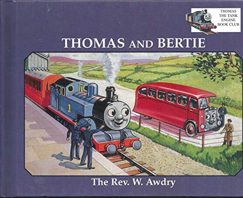 9781860211584: Thomas and Bertie (My First Thomas)