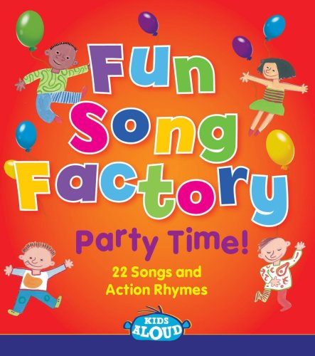 Partytime at the Fun Song Factory: Fun Song Factory