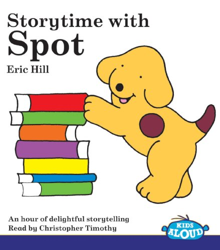 9781860224805: Storytime with Spot