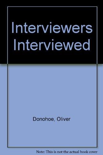9781860230448: Interviewers Interviewed