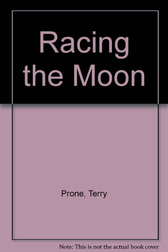 9781860230622: Racing the Moon