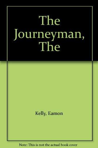 The Journeyman, The: Kelly, Eamon