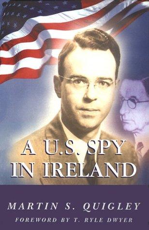 9781860230950: A U.S. Spy in Ireland