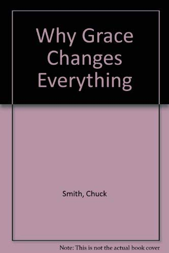 9781860240348: Why Grace Changes Everything