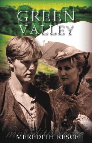 Green Valley (Heart of the Green Valley) (v. 2): Meredith Resce