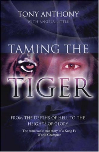 Taming the Tiger: Anthony, Tony and
