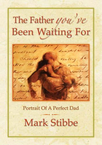 9781860245381: The Father You've Been Waiting For