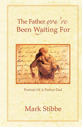 9781860245930: The Father You've Been Waiting For (Paperback)
