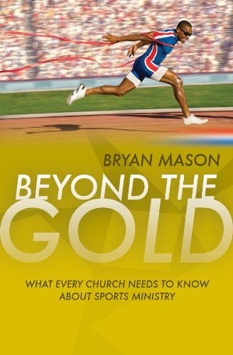 9781860248115: Beyond the Gold: What Every Church Needs to Know about Sports Ministry