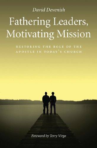 Fathering Leaders, Motivating Mission: Devenish David