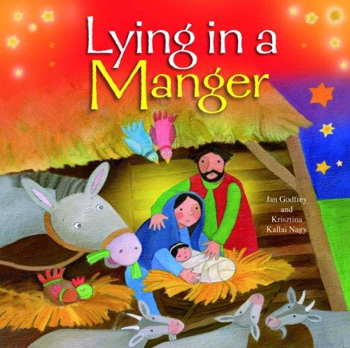 Lying in a Manger: Godfrey, Jan