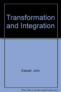 Transformation and Integration: Eatwell, John; Ellman,