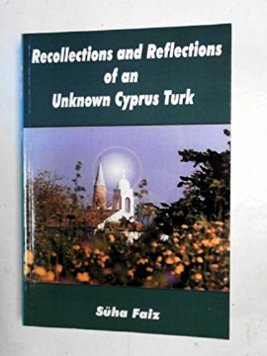 9781860332272: Recollections and Reflections of an Unknown Cyprus Turk