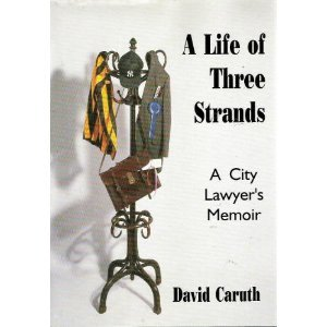9781860334122: A Life of Three Strands: A City Lawyer's Memoir