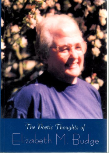 9781860334627: The Poetic Thoughts of Elizabeth M. Budge