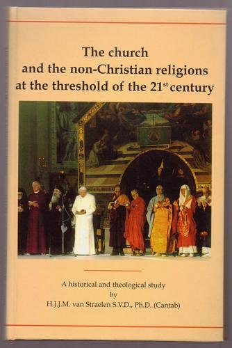 The Church and the Non-Christian Religions at: H.Van Straelen, H.J.J.M.