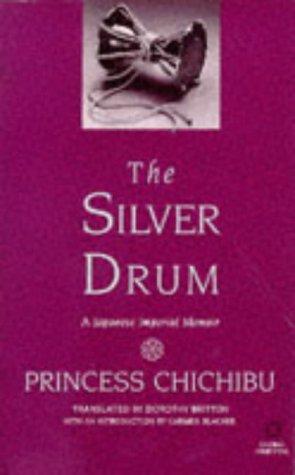 9781860340048: The Silver Drum: A Japanese Imperial Memoir (Global Oriental)