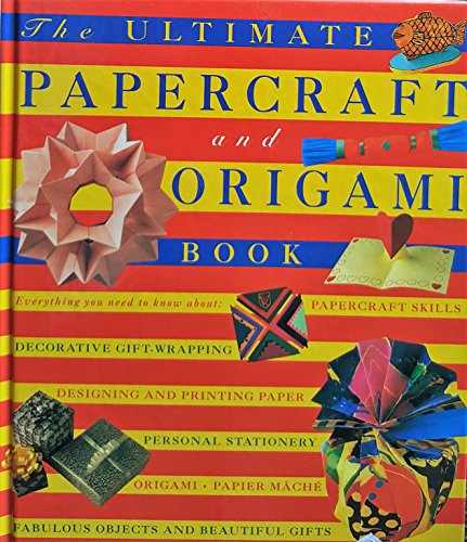 9781860350078: THE ULTIMATE PAPERCRAFT AND ORIGAMI BOOK