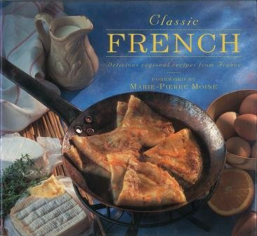 Classic French Delicious Regional Recipes from France