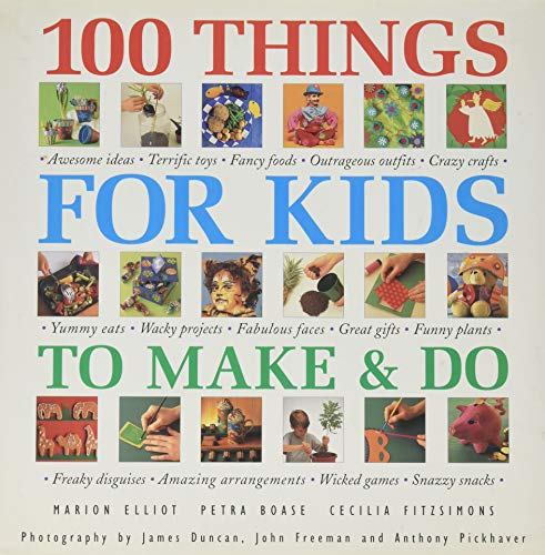 9781860351310: 100 THINGS FOR KIDS TO MAKE & DO