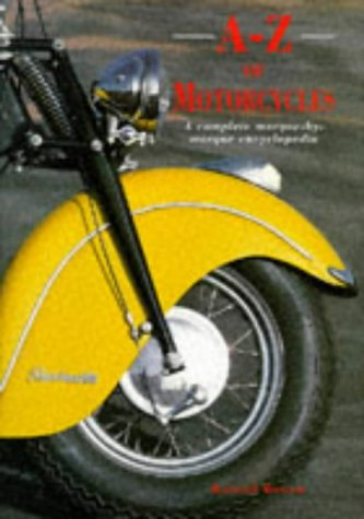 9781860352027: A-Z of Motorcycles: A Complete Marque-by-Marque Encyclopedia