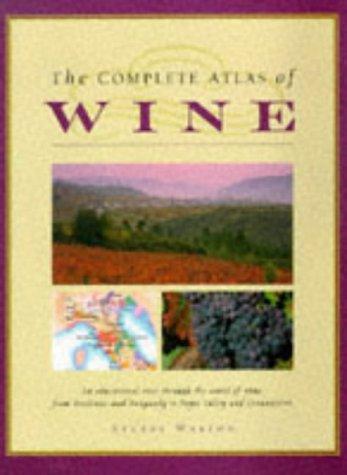 9781860352089: The Complete Atlas Of Wine