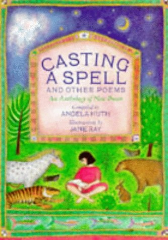 9781860390128: Casting a Spell and Other Poems: An Anthology of New Poems (Poetry & folk tales)