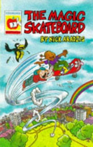 The Magic Skateboard (Orchard Readalones): Nick Abadzis