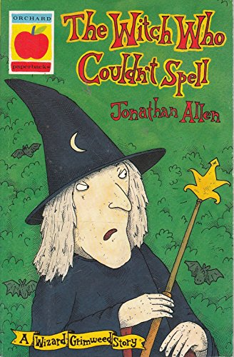 The Witch Who Couldn't Spell (Wizard Grimweed Stories) (1860390684) by Allen, Jonathan