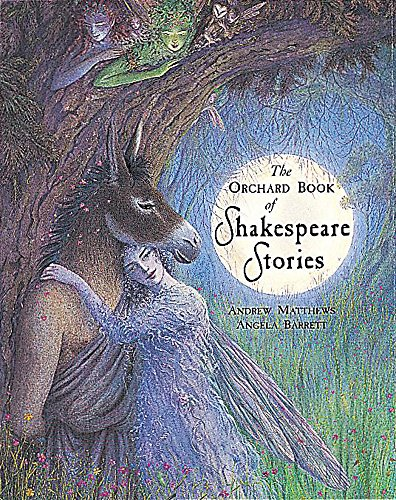 9781860391613: The Orchard Book Of Classic Shakespeare Stories