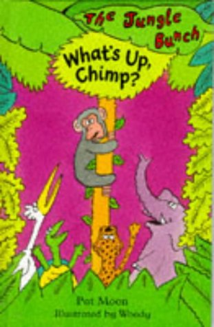 9781860391934: What's Up, Chimp? (Jungle Bunch)