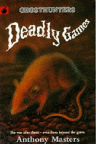 Deadly Games (Ghosthunters) (1860392458) by Masters, Anthony