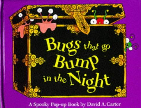 Bugs That Go Bump in the Night (Pop-up Books): Carter, David A.