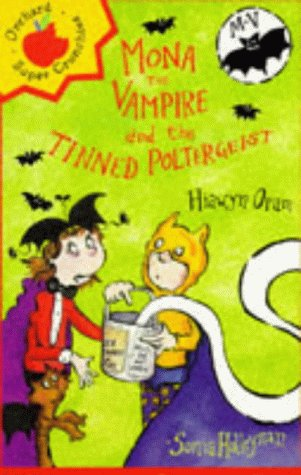 9781860392948: Mona the Vampire and the Tinned Poltergeist (Younger fiction paperbacks)