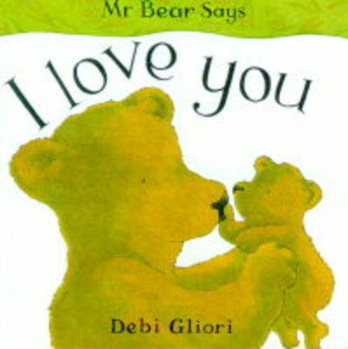 9781860393310: Mr. Bear Says I Love You