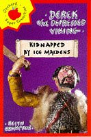 9781860393587: Derek the Depressed Viking: Kidnapped by Ice Maidens (Orchard Super Crunchies)
