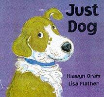 9781860393822: Just Dog