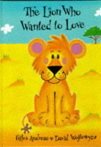 9781860394416: The Lion Who Wanted to Love (Picture Books)