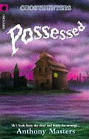 Possessed (Ghosthunters) (1860395236) by Anthony Masters