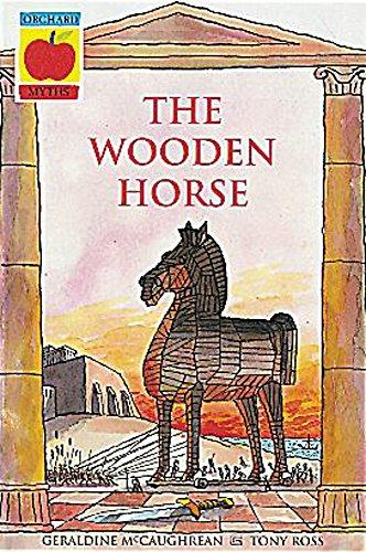 The Wooden Horse (Greek Myths): Geraldine McCaughrean