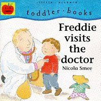 9781860394904 Freddie Visits The Doctor Toddler Books Abebooks