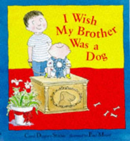 9781860395987: I Wish My Brother Was a Dog (Picture Books)