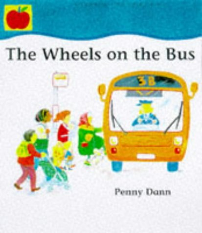 9781860396670: The Wheels on the Bus (Toddler Books)