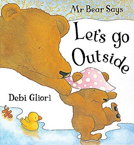 9781860397370: Mr. Bear Says Let's Go Outside