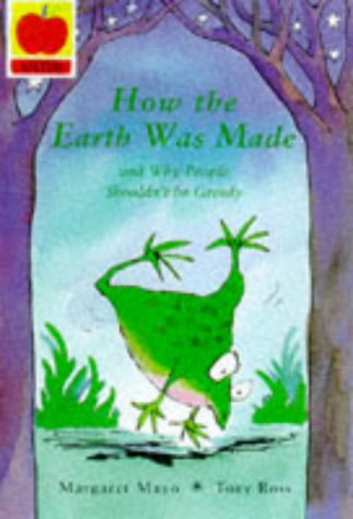 How Earth Was Made (Creation Myths): Mayo, Margaret and